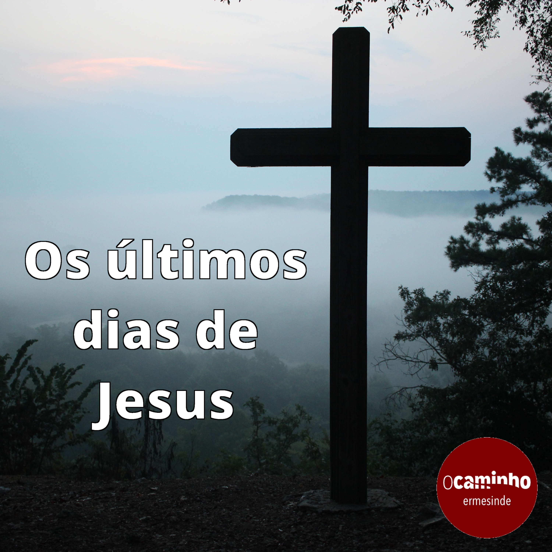Os últimos dias de Jesus artwork